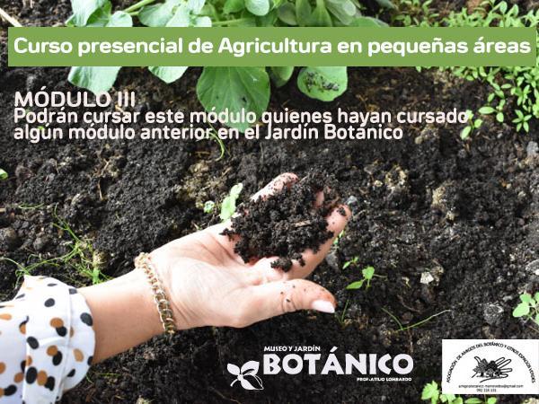 Curso PRESENCIAL Agricultura en pequeñas áreas Módulo III