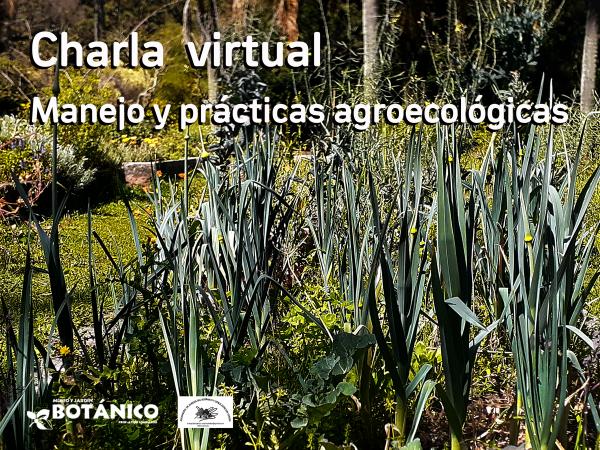 Charla Virtual Manejo y prácticas agroecológicas
