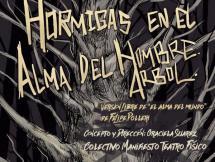 """Obra de Teatro """"Hormigas en el Alma del Hombre Árbol"""""""